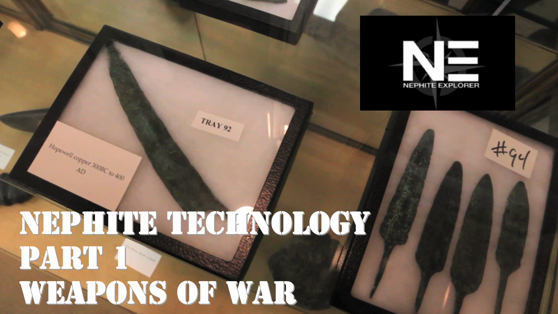 Nephite Technology 1: Weapons of War