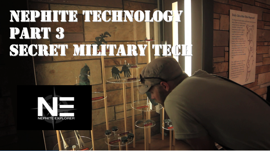Nephite Technology 3: Secret Military Tech