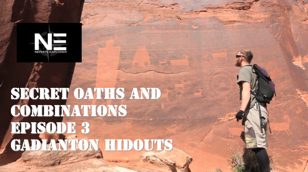 Secret Oaths and Combinations 3: Gadianton Hidouts