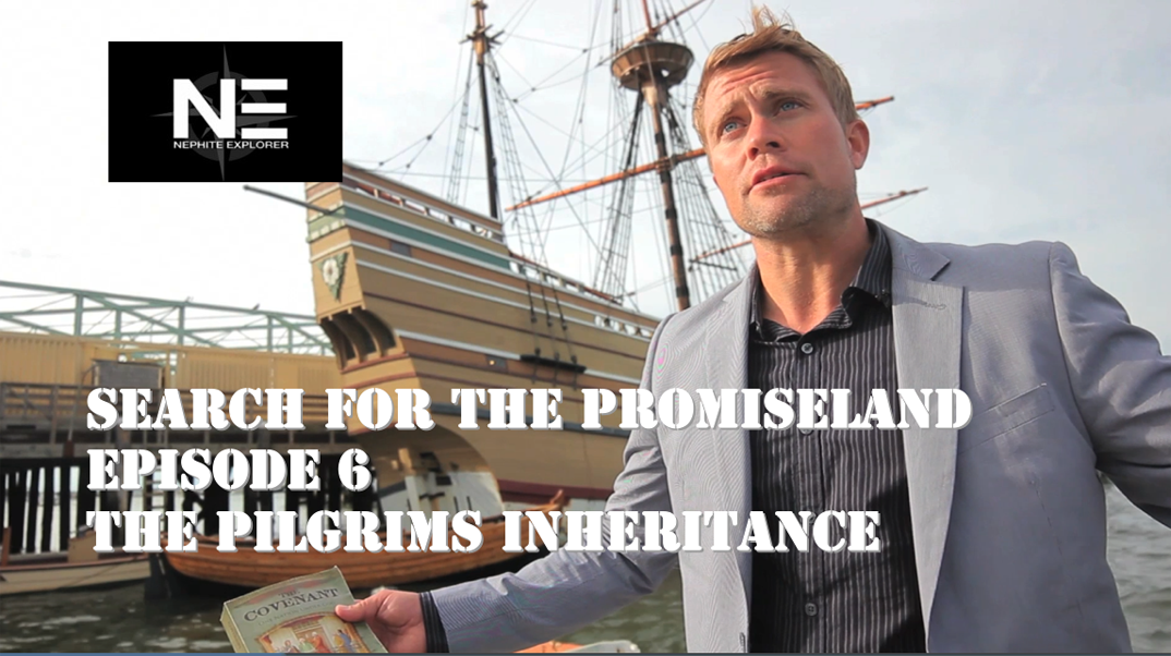 Search for the Promiseland 6: Pilgrims Inherit a Promised Land