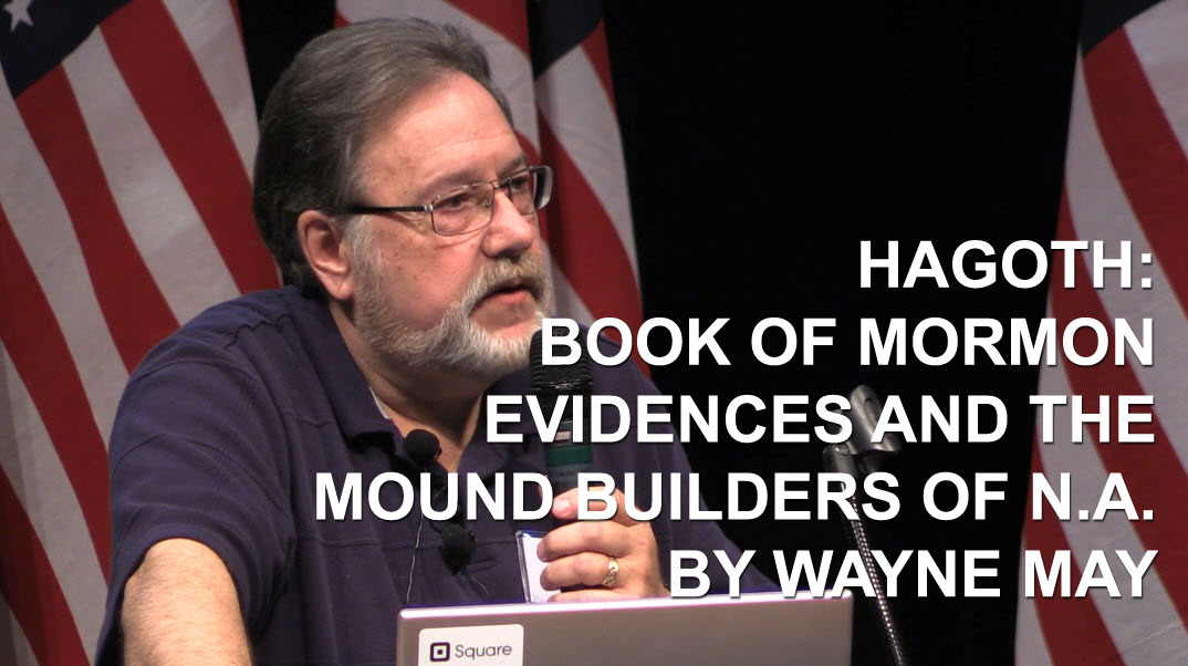 Hagoth: Book of Mormon Evidences by Wayne May