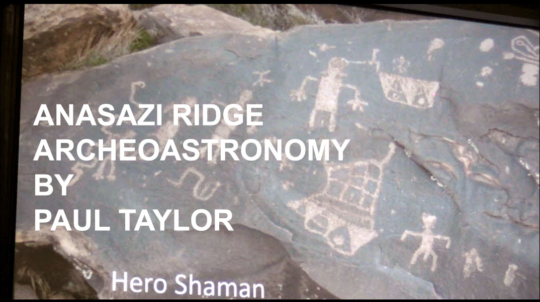 Anasazi Ridge Archeoastronomy by Paul Taylor