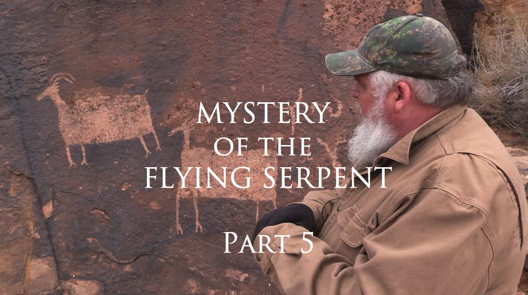 Mystery of the Flying Serpent Part 5