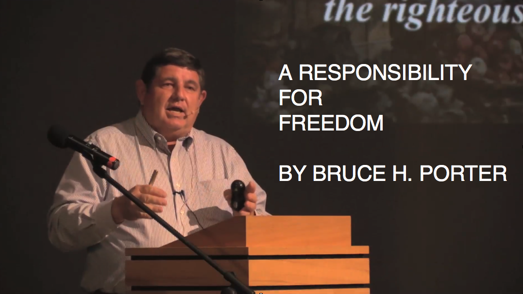 A Responsibility For Freedom By Bruce H. Porter