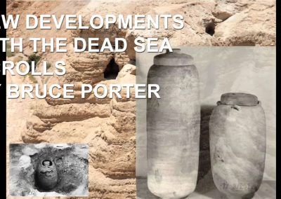 New Developments with the Dead Sea Scrolls by Bruce Porter