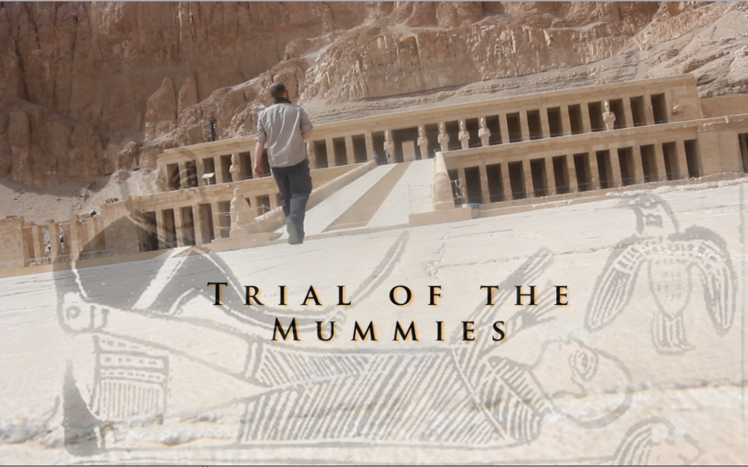 Trail of the Mummies Part 1