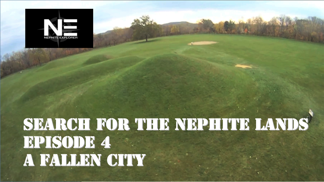 Search for the Nephite Lands 4: A Fallen City