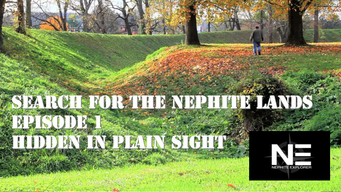 Search for the Nephite Lands 1: Hidden In Plain Sight