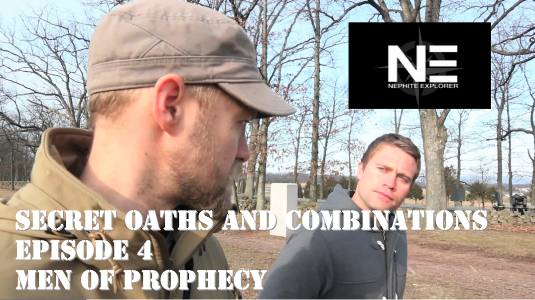 Secret Oaths and Combinations 4: Men of Prophecy
