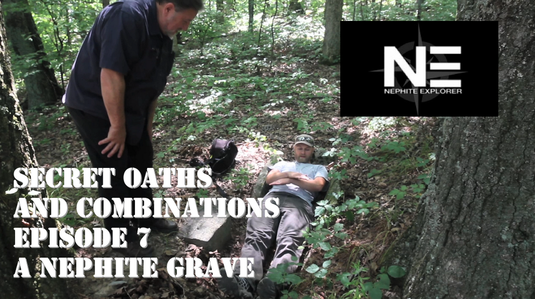 Secret Oaths and Combinations 7: A Nephite Grave