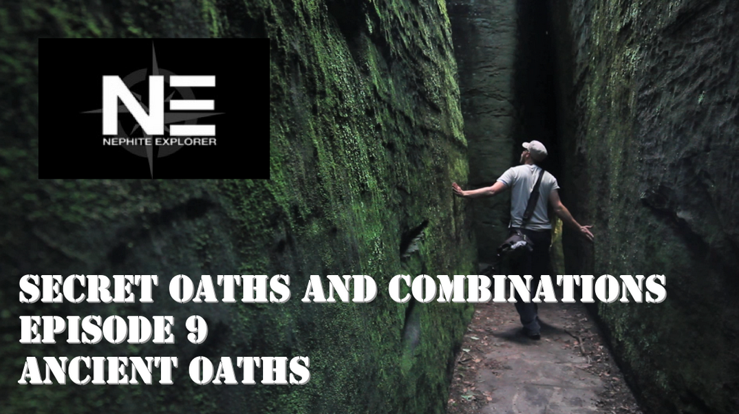 Secret Oaths and Combinations 9: Ancient Oaths