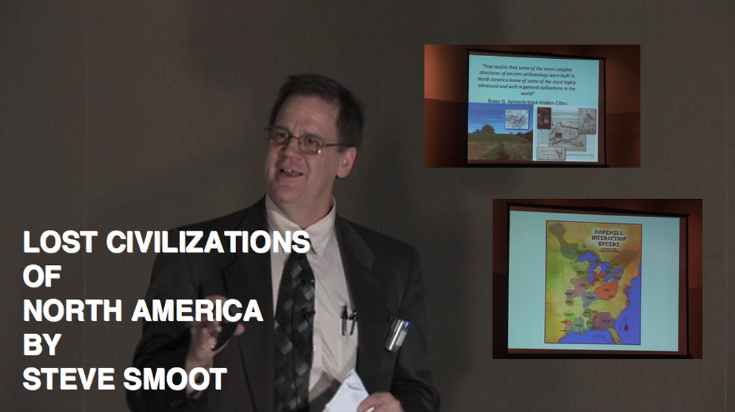 Lost Civilizations of North America by Steve Smoot