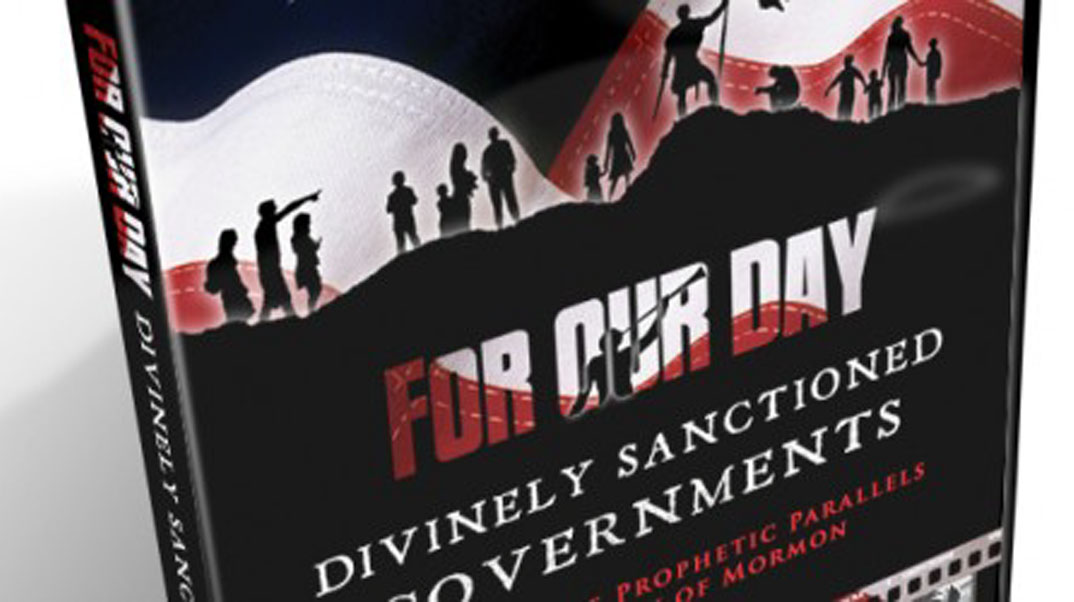 For Our Day: Divinely Sanctioned Governments