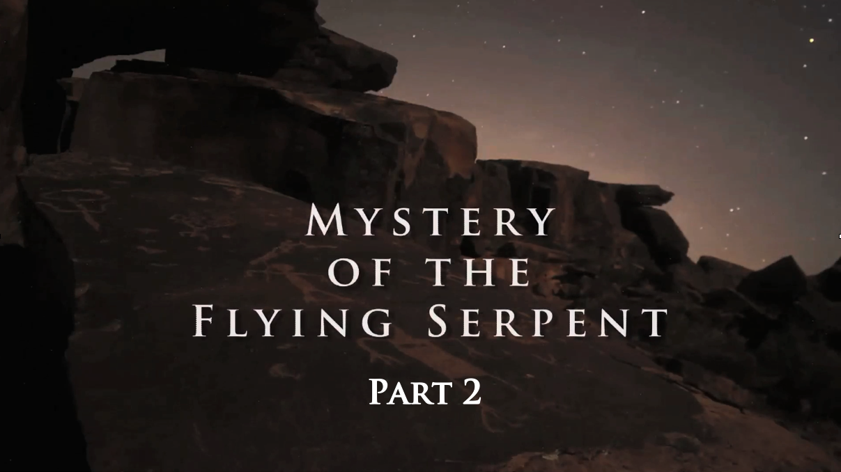 The Mystery of the Flying Serpent Part 2