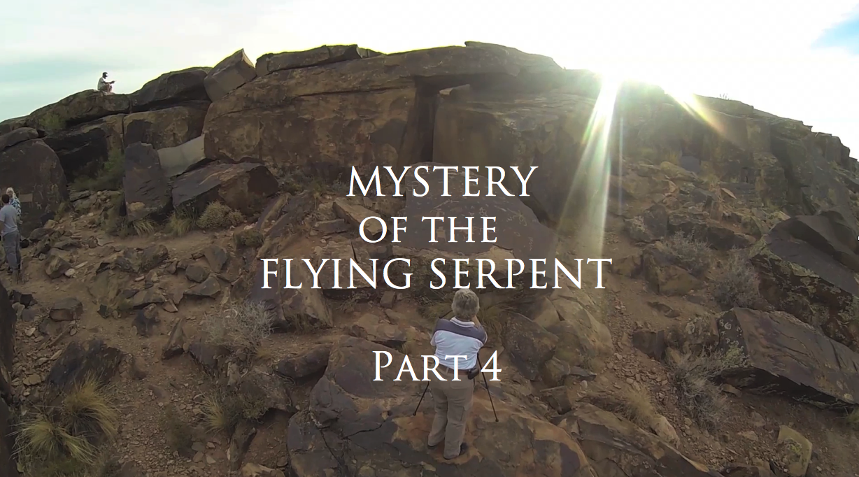 Mystery of the Flying Serpent Part 4